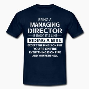 being-a-managing-director-t-shirts-men-s-t-shirt